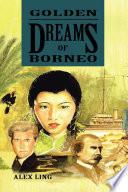 Golden Dreams of Borneo Book