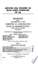 Agriculture, rural development, and related agencies appropriations for 1986