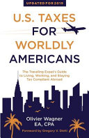 U S  Taxes for Worldly Americans