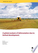 A global analysis of deforestation due to biofuel development