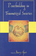Peacebuilding in Traumatized Societies