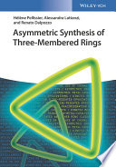 Asymmetric Synthesis of Three Membered Rings Book