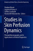 Studies in Skin Perfusion Dynamics