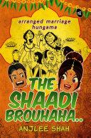 The Shaadi Brouhaha