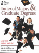 Index of Majors and Graduate Degrees 2003 Book
