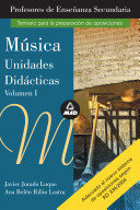 Musica. Volumen I. Profesores de Educacion Secundaria. Unidades Didacticas Ebook