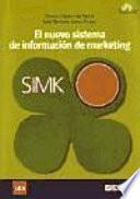 El nuevo sistema de información de marketing. SIMK