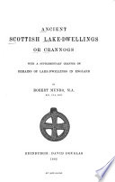 Ancient Scottish Lake dwellings Or Crannogs Book PDF
