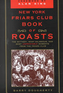 The New York Friars Club Book of Roasts