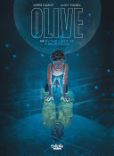 Olive - Volume 1 - By the Light of a Blue Moon Pdf/ePub eBook