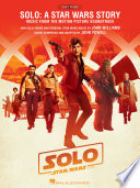 Solo  A Star Wars Story Songbook