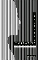 El creativo encerrado