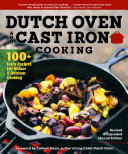 Dutch Oven and Cast Iron Cooking  Revised   Expanded Second Edition