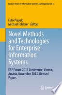 Novel Methods and Technologies for Enterprise Information Systems