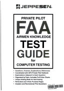 Private Pilot FAA Airmen Knowledge Test Guide for Computer Testing