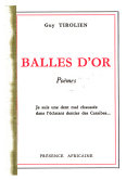 Balles Dor Poèmes Guy Tirolien Google Books