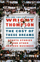 The Cost of These Dreams Book