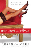 Red-Hot and Royal