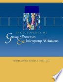 """Encyclopedia of Group Processes and Intergroup Relations"" by John M Levine, Michael A. Hogg"
