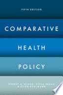 """Comparative Health Policy"" by Robert Blank, Viola Burau, Ellen Kuhlmann"