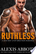 Ruthless   A Step brother Romance