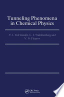 Tunneling Phenomena in Chemical Physics Book