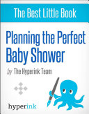 Planning the Perfect Baby Shower