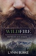 Wildfire (Midnight Sun Series 3)