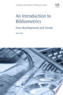 An Introduction to Bibliometrics