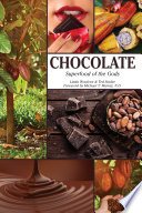 Chocolate  Superfood of the Gods