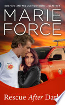 """Rescue After Dark, Gansett Island Series, Book 22"" by Marie Force"