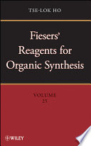 Fiesers  Reagents for Organic Synthesis Book