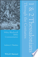 1 and 2 Thessalonians Through the Centuries Book