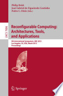 Reconfigurable Computing  Architectures  Tools and Applications Book