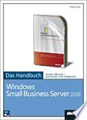 Microsoft Windows Small Business Server 2008 - das Handbuch