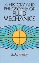 A History and Philosophy of Fluid Mechanics