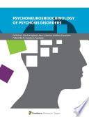 Psychoneuroendocrinology of Psychosis Disorders