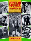 Popular Music and the Underground Book