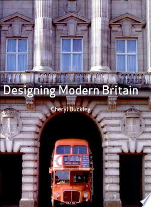 Free Download Designing Modern Britain PDF - Writers Club