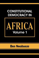 Constitutional Democracy in Africa  Structures  powers and organising principles of government