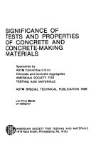 Significance of Tests and Properties of Concrete and Concrete making Materials Book