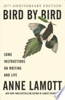 link to Bird by bird : some instructions on writing and life in the TCC library catalog