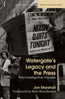 Watergate's Legacy and the Press