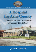 A Hospital for Ashe County Pdf/ePub eBook
