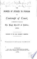 The Power of Judges to Punish for Contempt of Court Book