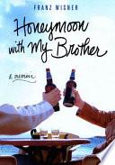 Honeymoon with My Brother Pdf/ePub eBook