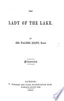 The Lady of the Lake  by Sir Walter Scott  with all his introductions  various readings  and the editor s notes  Illustrated by numerous engravings on wood from drawings by Birket Foster and John Gilbert