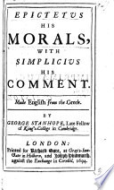 Epictetus his morals  with Simplicius his comment  made English from the Greek  by G  Stanhope