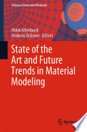 State of the Art and Future Trends in Material Modeling