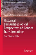 Historical and Archaeological Perspectives on Gender Transformations